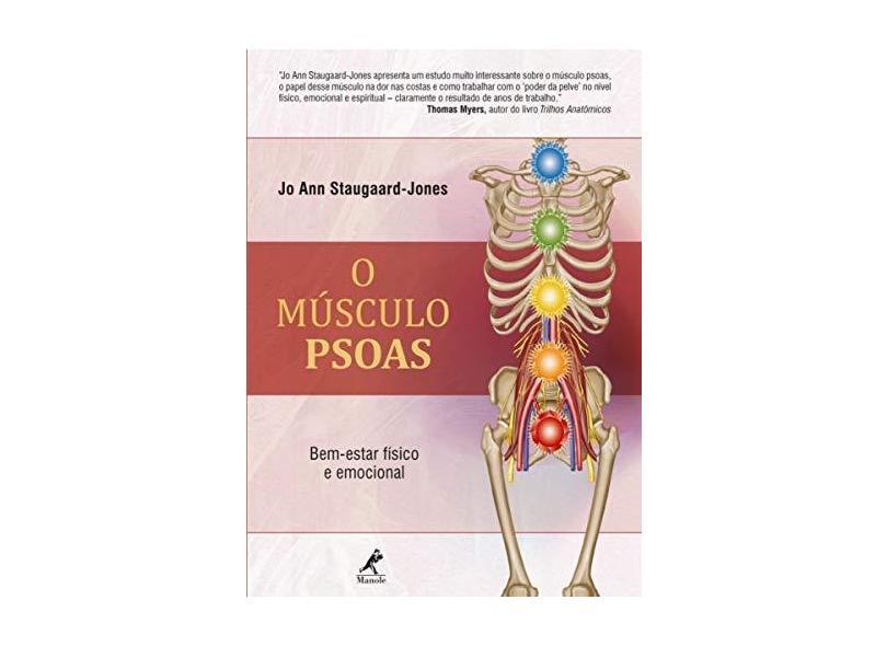 O Músculo PSOAS: Bem-Estar Físico e Emocional - Jo Ann Staugaard-jones - 9788520453698