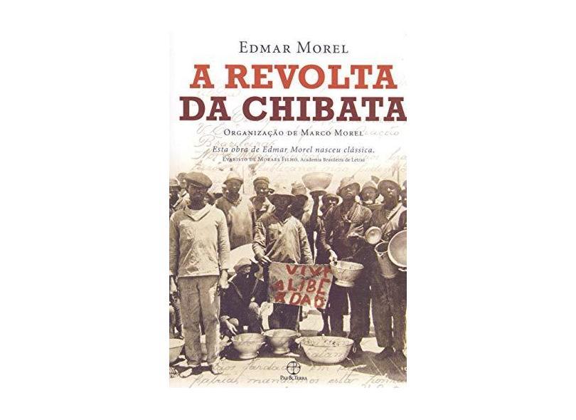 A Revolta da Chibata - Edmar Morel - 9788577533442