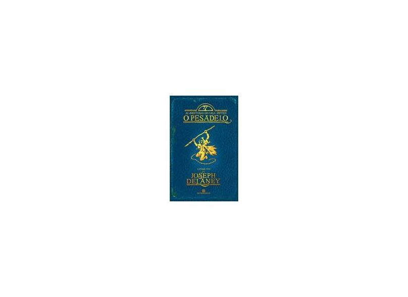 O Pesadelo - Vol.7 - Joseph Delaney - 9788528616705