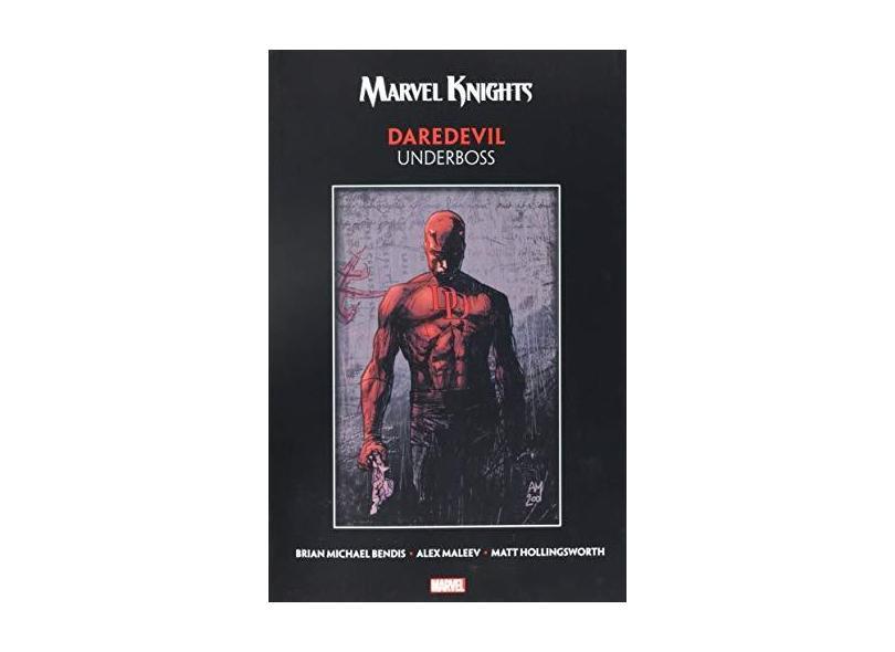 Marvel Knights Daredevil By Bendis & Maleev: Underboss - Bendis,brian Michael - 9781302914035