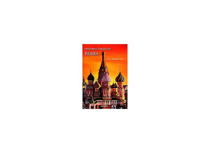 História Concisa da Rússia - Série História Das Nações - Bushkovitch, Paul - 9788572838528