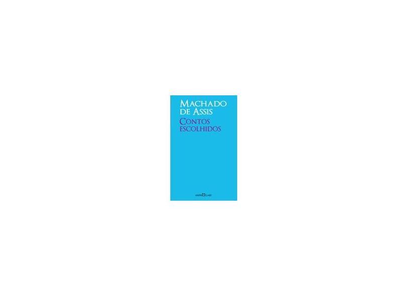 Contos Escolhidos - Coleção A Obra-Prima de Cada Autor - Machado De Assis - 9788572324663