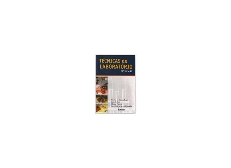 Tecnicas de Laboratorio - 3ª Ed. - Moura, Roberto De Almeida - 9788573791136