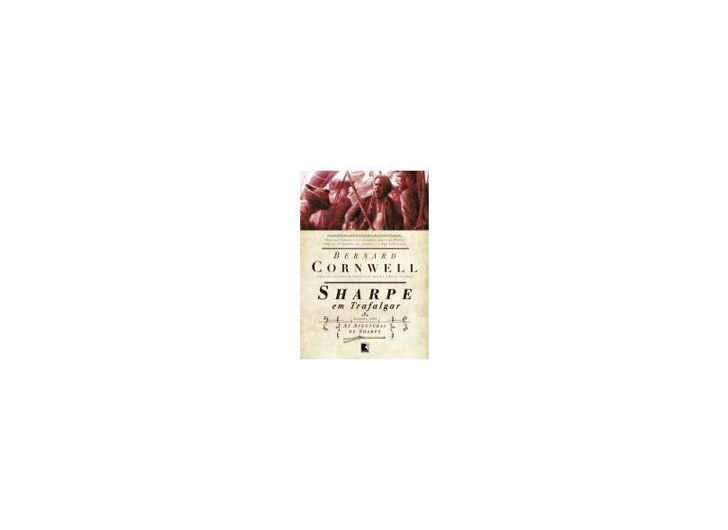 Sharpe em Trafalgar - Série as Aventuras de Sharpe - Cornwell, Bernard - 9788501070517