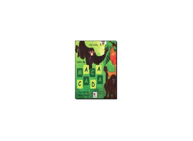 Livro da Macacada - Jorge Simões - 9788565358774