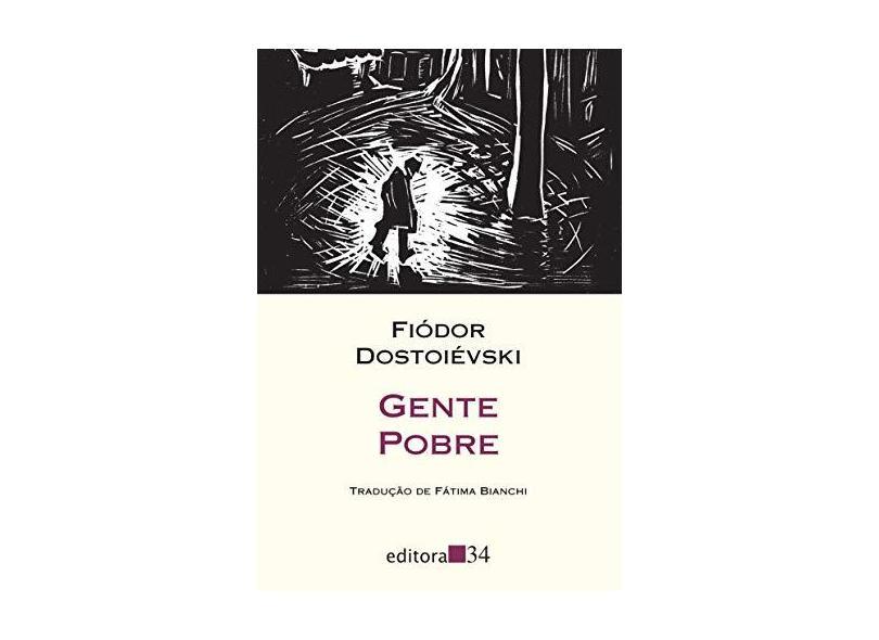 Gente Pobre - Dostoievski, Fiodor - 9788573264333