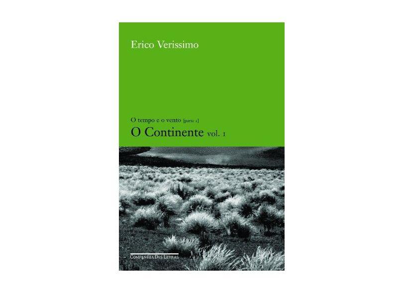 O Continente 1 - Col. O Tempo e o Vento - Verissimo, Erico - 9788535905595