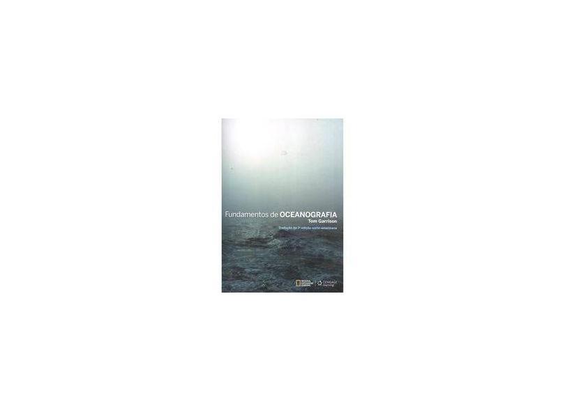 Fundamentos de Oceanografia - Tom Garrison - 9788522124213