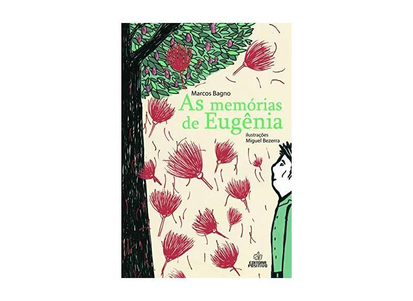 As Memórias de Eugênia - Col. Metamorfose - Bagno, Marcos - 9788538548744