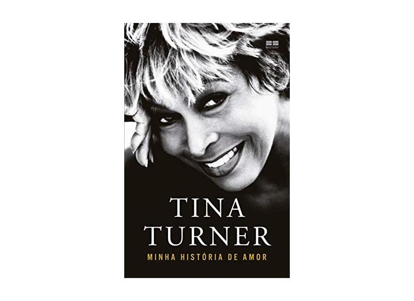 Minha história de amor - Tina Turner - 9788546501700
