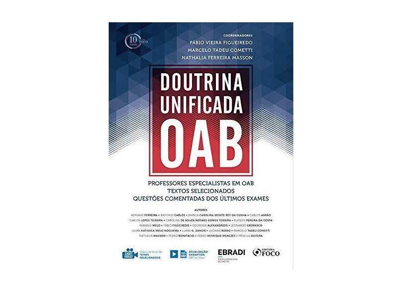 Doutrina Unificada Oab. Ebradi Segundo Semestre. 2018 - Fabio Vieira Figueiredo - 9788582423073