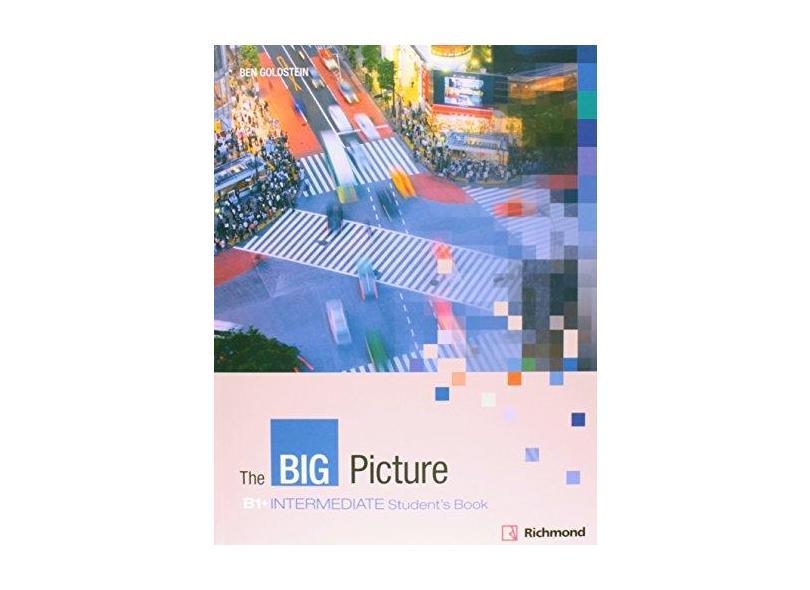 The Big Picture: B1+ Intermediate Student's Book - Ben Goldstein - 9788466820783