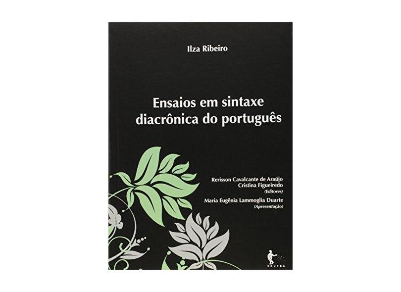 Ensaios em Sintaxe Diacrônica do Português - Ilza Maria De Ribeiro - 9788523213565