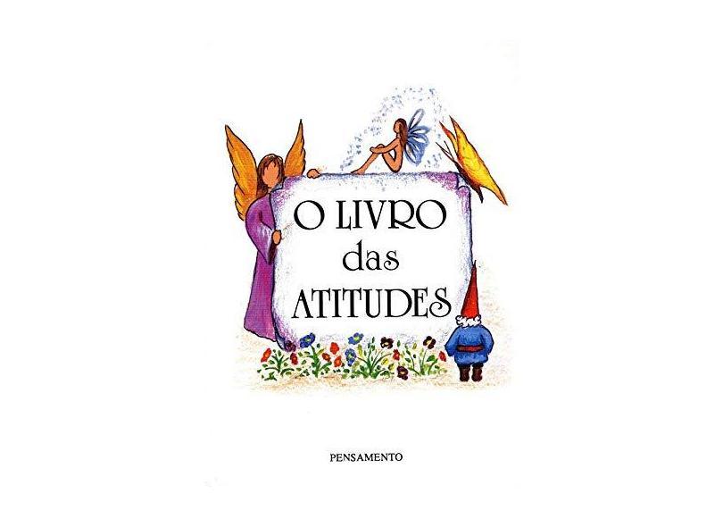 O Livro das Atitudes - Cafe, Sonia - 9788531507618