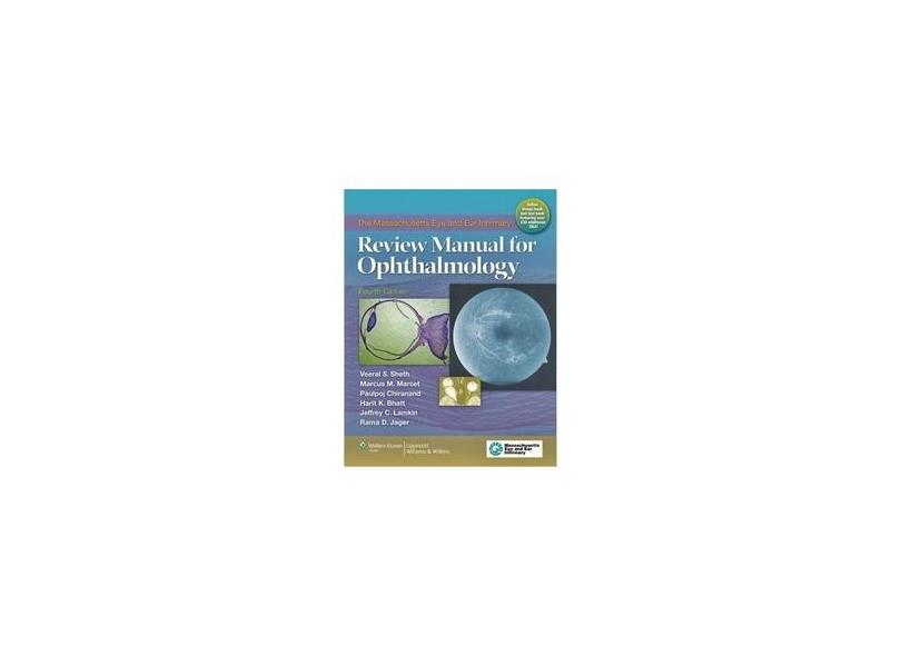 MASSACHUSETTS EYE AND EAR INFIRMARY REVIEW MANUAL FOR OPHTHALMOLOGY - Sheth - 9781451111361