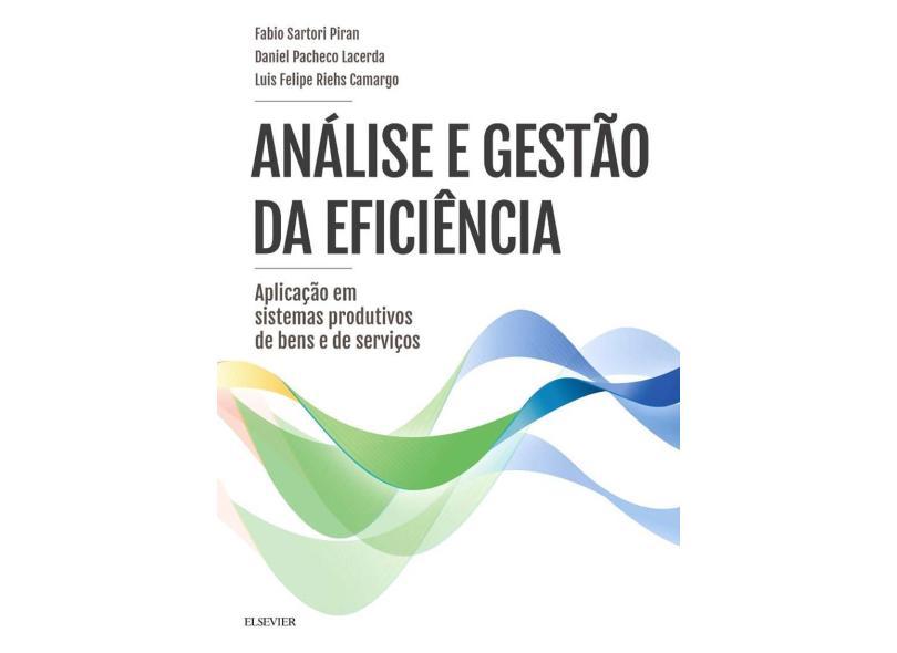 Análise E Gestão Da Eficiência - Lacerda,daniel - 9788535290301
