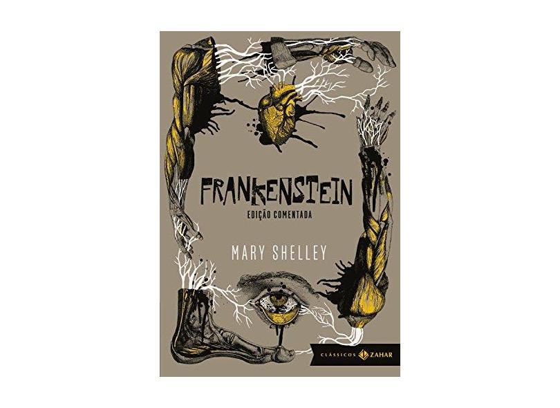 Frankenstein - Edição Comentada - Col. Clássicos Zahar - Shelley, Mary - 9788537816547