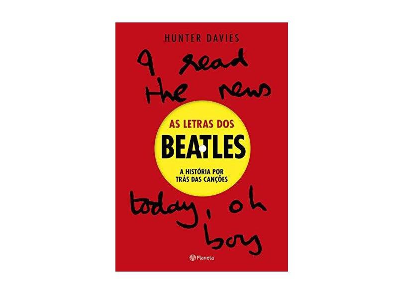 As Letras dos Beatles - Hunter Davies - 9788542206104