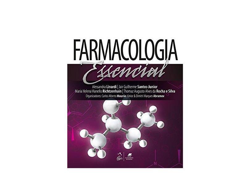 Farmacologia Essencial - Linardi, Alessandra; Richtzenhain, Maria Helena Vianello; Santos Junior, Jair Guilherme - 9788527727150