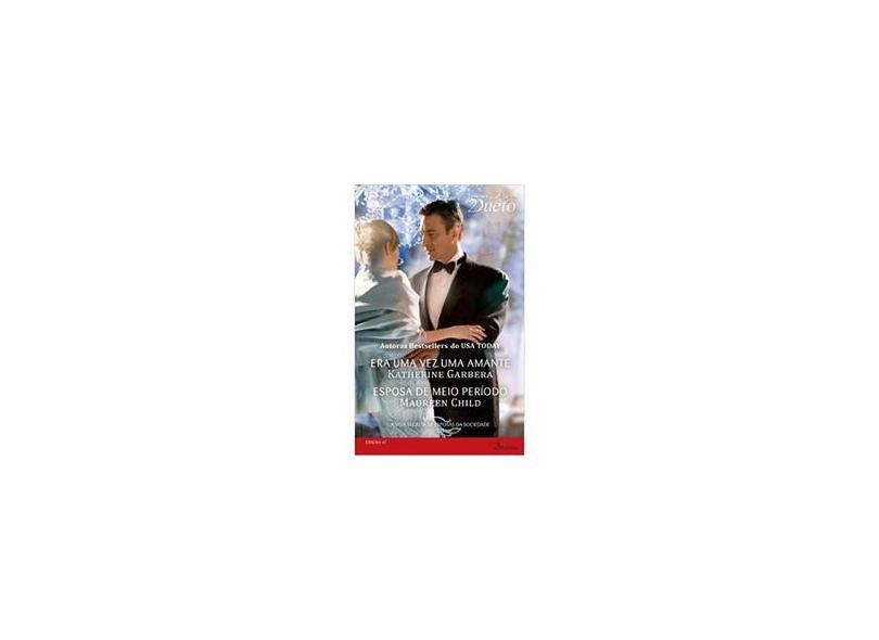 A Vida Secreta De Esposas Da Sociedade 3 de 3 -Coleção Harlequin Desejo Dueto. Número 47 - Livro De Bolso - 9788539811410