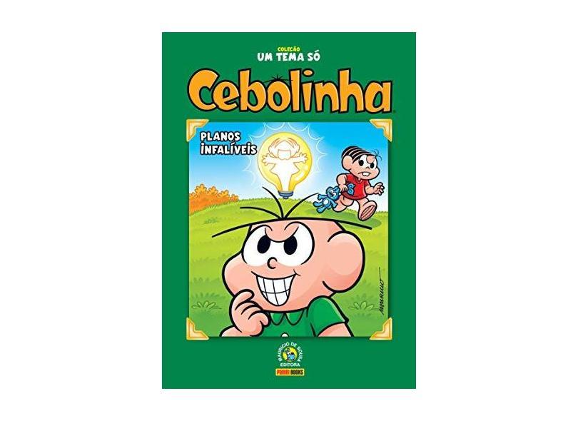 Coleção Um Tema Só - Cebolinha - Planos Infalíveis - Sousa, Mauricio De - 9788542611946