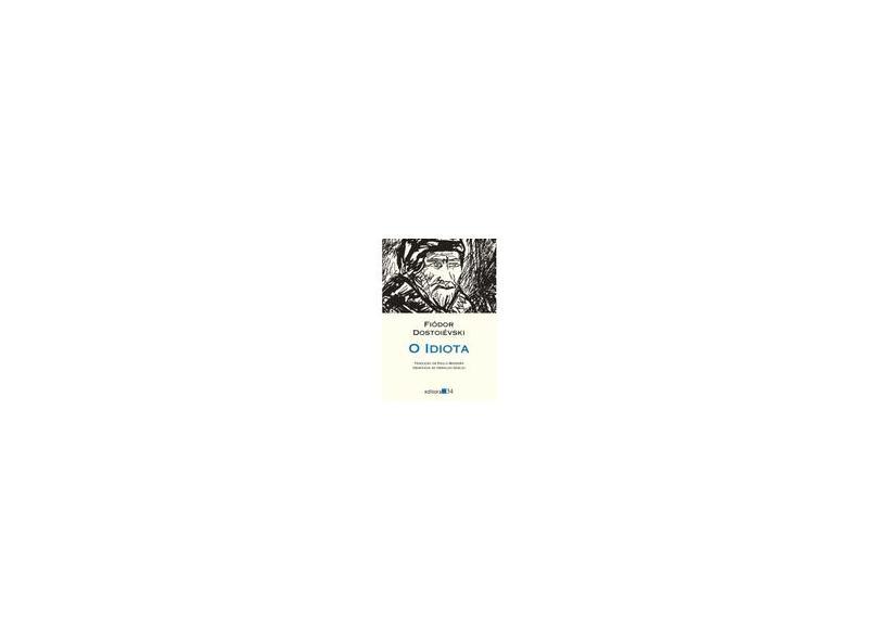 O Idiota - Col. Leste - Dostoiévski, Fiódor M. - 9788573262551