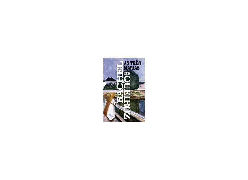 As Três Marias - Rachel De Queiroz - 9788503013239