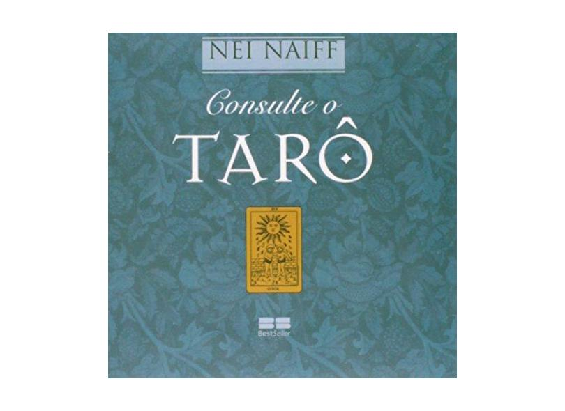 Consulte o Tarô - Nei Naiff - 9788577011339