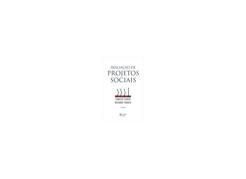 Avaliaçao De Projetos Sociais - Rolando Franco, Ernesto Cohen - 9788532610577