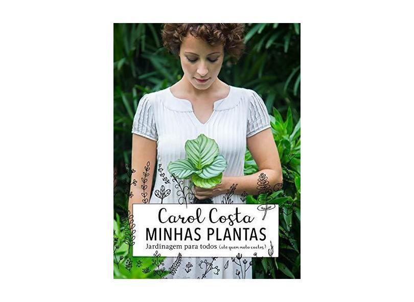 Minhas Plantas - Costa, Carol - 9788584390854