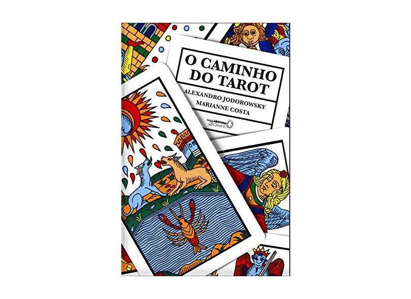 Caminho do Tarot, O - Alejandro Jodorowsky - 9788563137746