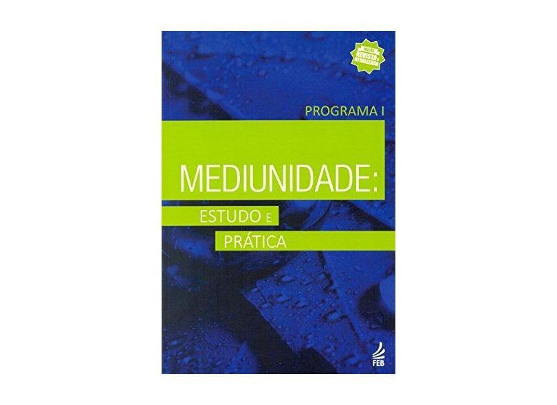 Mediunidade: Estudo e Prática - Marta Antunes De Oliveira Moura - 9788573289596