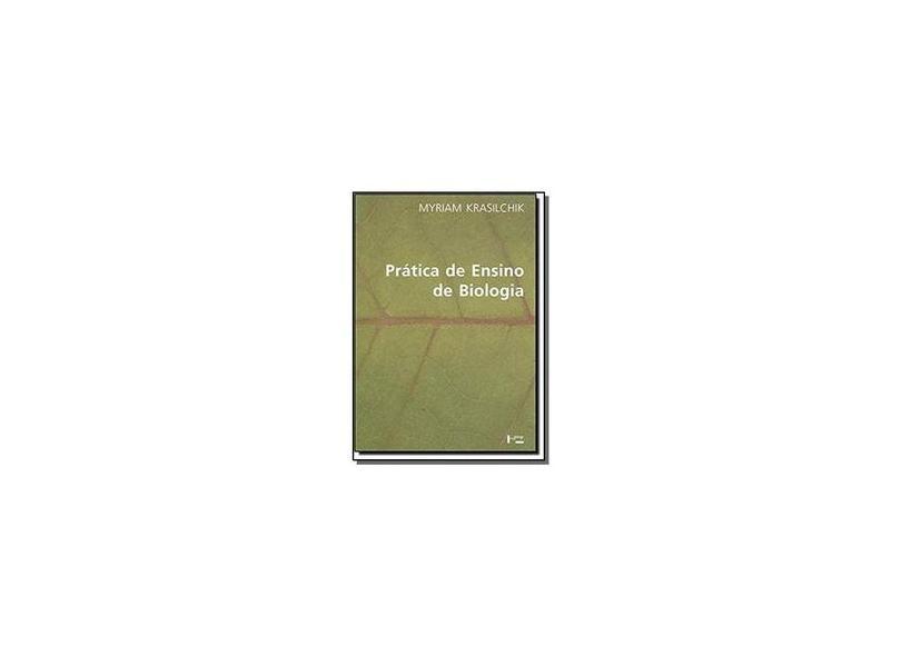 Prática De Ensino De Biologia - Myriam Krasilchik - 9788531407772