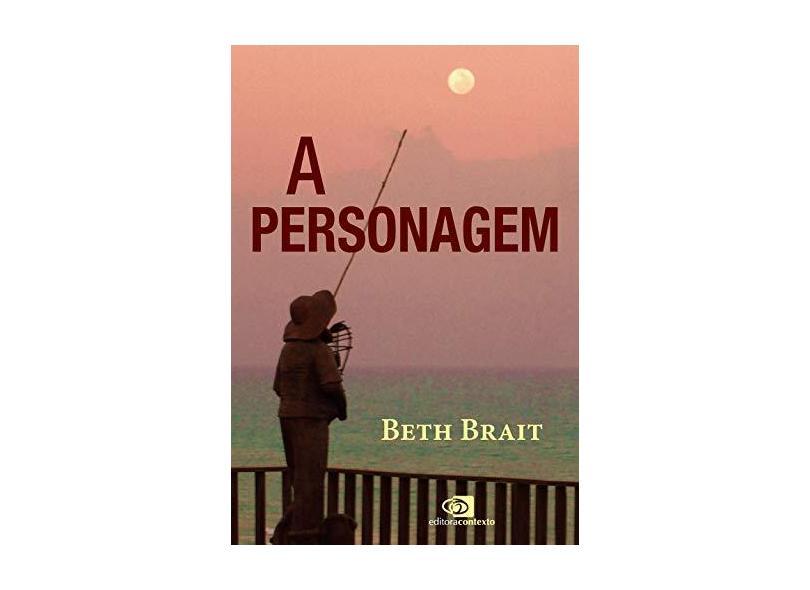 A Personagem - Beth Brait - 9788552000006