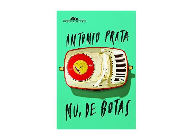 Nu, de Botas - Prata, Antonio; Prata, Antonio - 9788535923513