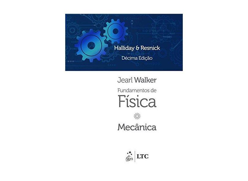Fundamentos de Física. Mecânica - Volume 1 - David Halliday - 9788521630357