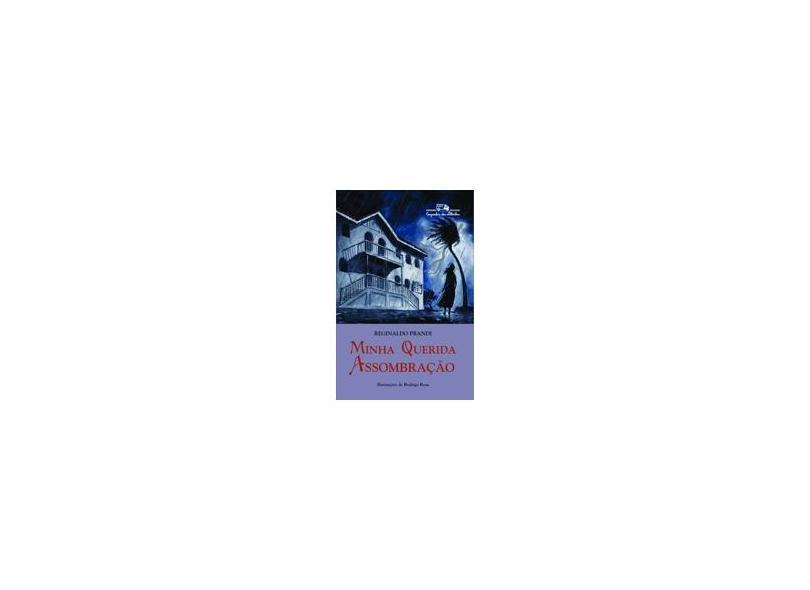 Minha Querida Assombração - Prandi, Reginaldo - 9788574061931