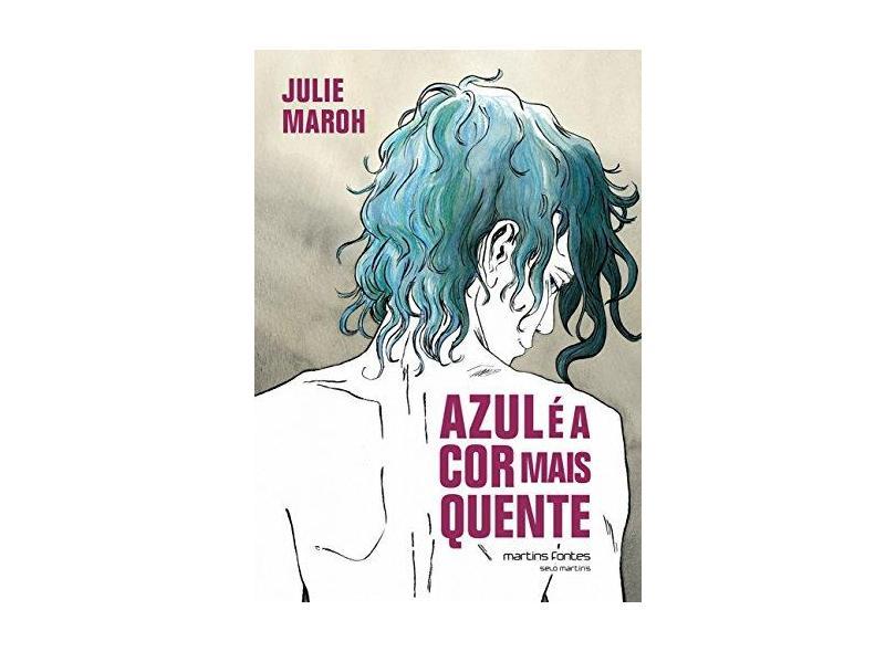 Azul É A Cor Mais Quente - Maroh, Julie - 9788580631258