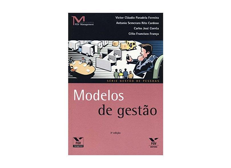 Modelos de Gestão - Col. Gestão de Pessoas - Ferreira, Victor Cláudio Paradela - 9788522507306