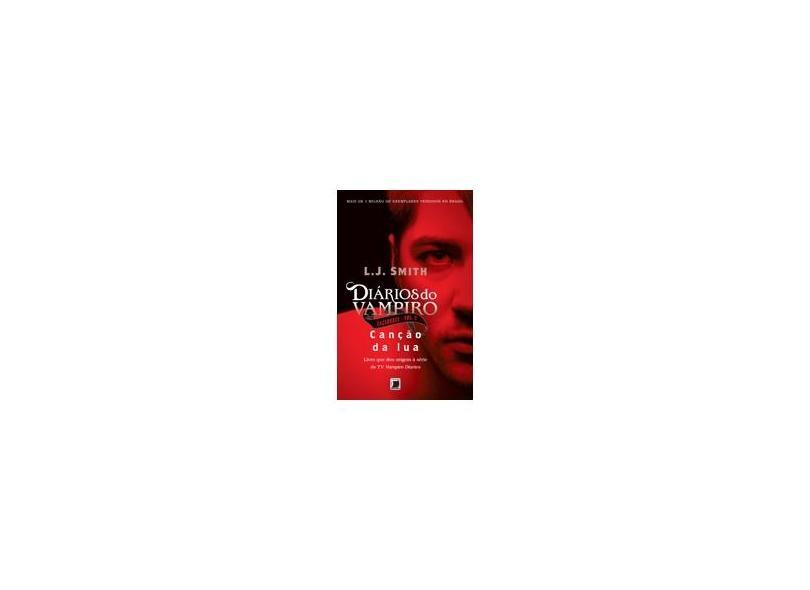 Diários do Vampiro: Caçadores - Canção da Lua - Vol. 2 - L. J. Smith - 9788501102065