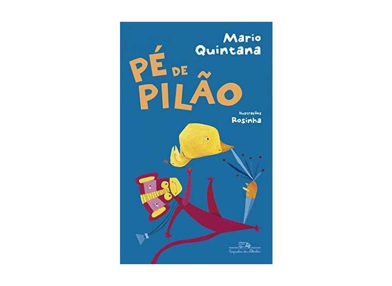 Pé de pilão - Mário Quintana - 9788574068428