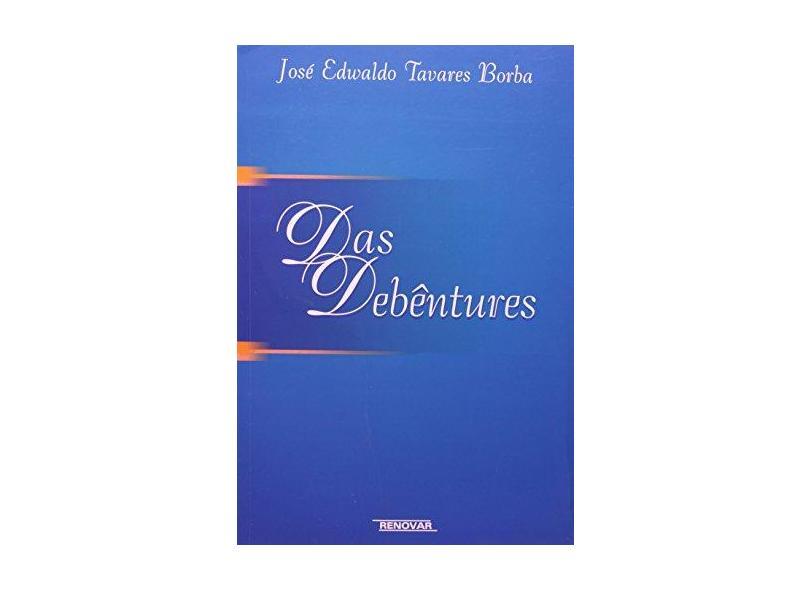 Das Debêntures - José Edwaldo Tavares Borba - 9788571474734