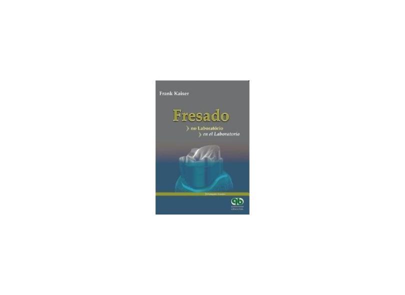 FRESADO - NO LABORATORIO/EN EL LABORATORIO - Kaiser, Frank - 9788587425980