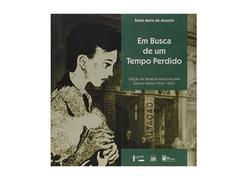 Em Busca de Um Tempo Perdido - Sônia Maria De Amorim - 9788531400940