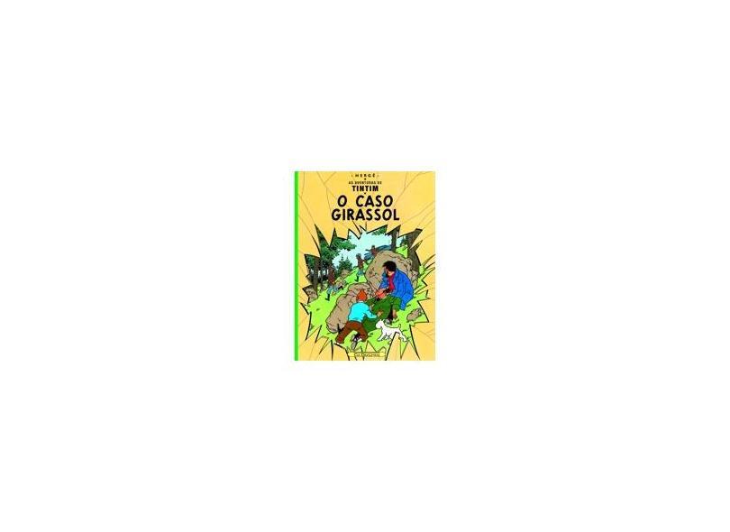 O Caso Girassol - Col. As Aventuras de Tintim - Herge - 9788535910483