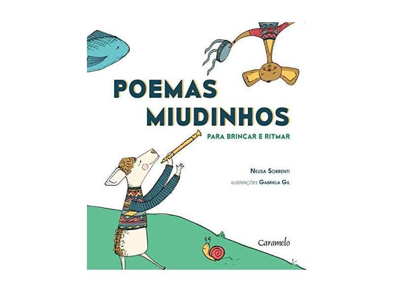 Poemas Miudinhos - Para Brincar e Ritmar - Neusa Sorrenti - 9788573407136