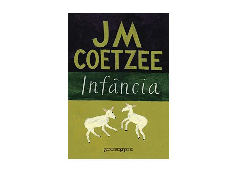 Infância - Livro de Bolso - Coetzee , J. M. - 9788535916454