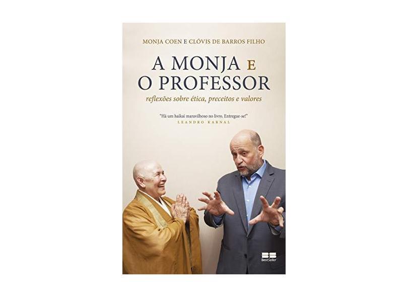 A Monja E O Professor: Reflexões Sobre Ética, Preceitos E Valores - Coen,monja - 9788546501298