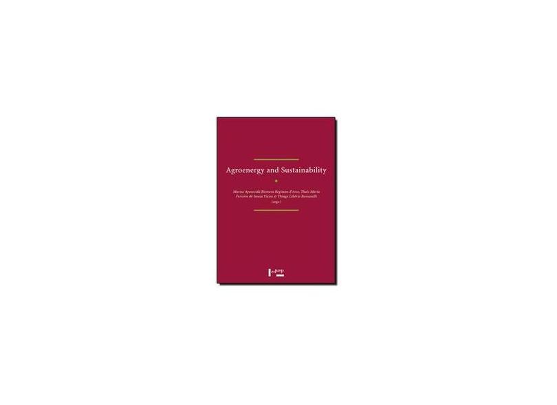Agroenergy and Sustainability - Thiago Libório Romanelli - 9788531412158