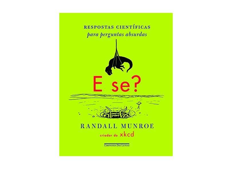 E Se...? - Munroe, Randall - 9788535924831
